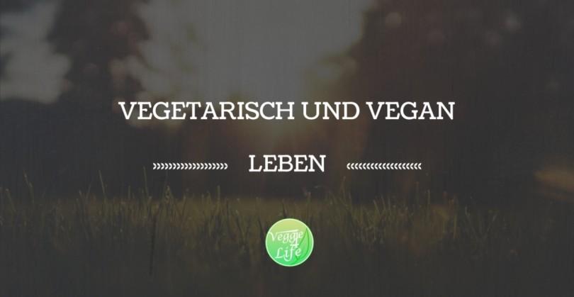 Vegetarisch und vegan leben