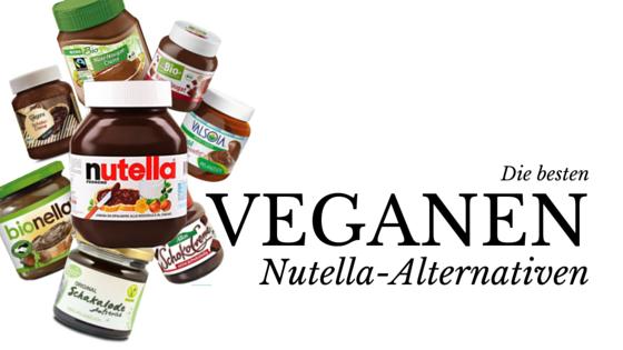 Veganes Nutella- Die besten Alternativen